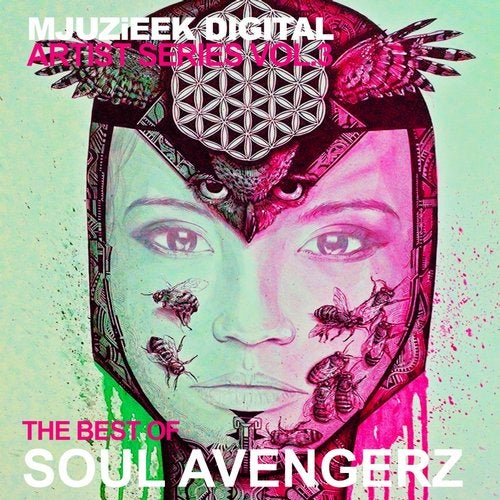Mjuzieek Artist Series, Vol. 3: The Best Of Soul Avengerz
