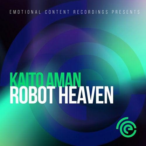 Kaito Aman - Saturn Encounters; Robot Heaven  (Original Mix's) [2020]