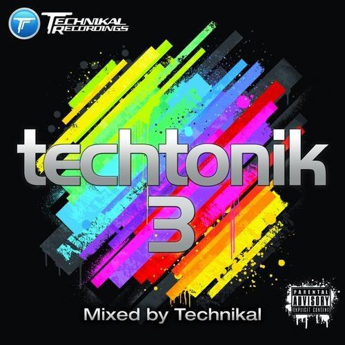 Techtonik 3 (Mixed by Technikal)
