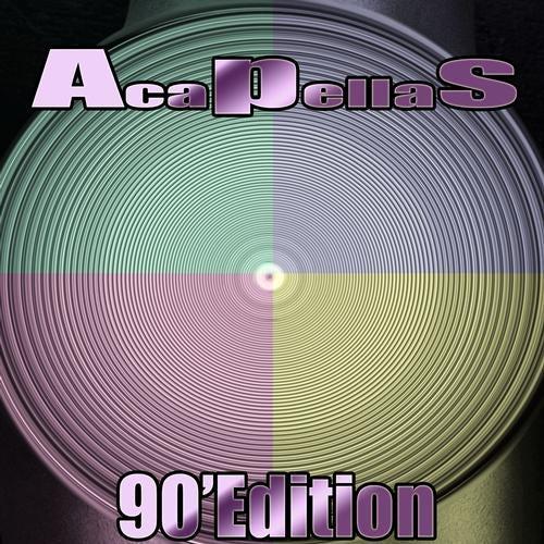 Acapellas (90' Edition)