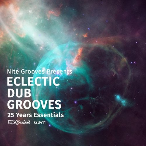 Nite Grooves Presents Eclectic Dub Grooves (25 Years Essentials)
