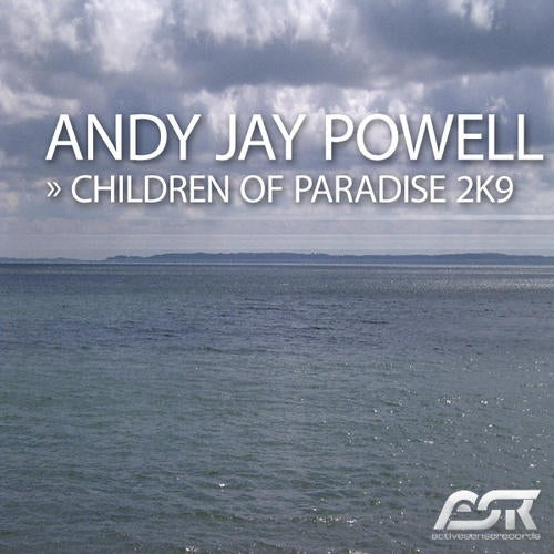 Andy Jay Powell - Children Of Paradise 2K9