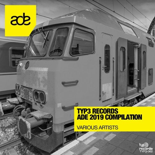 Typ3 Records ADE 2019 Compilation