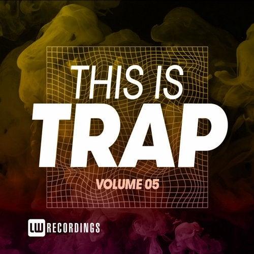 VA - This Is Trap, Vol. 05 [LWTITRAP05]