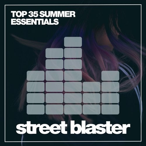 Top 35 Summer Essentials '19