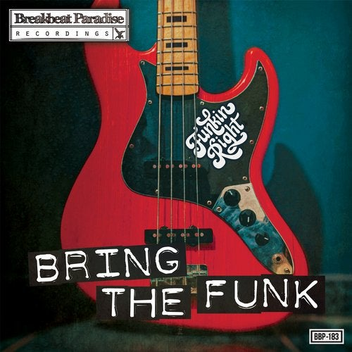 Funkinright - Bring The Funk [BBP183]