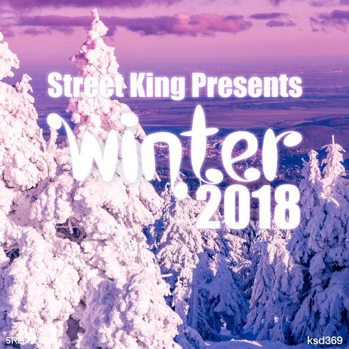 Street King Presents Winter 2018