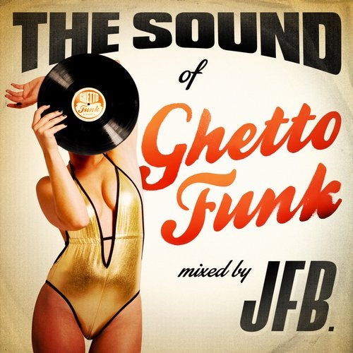 The Sound of Ghetto Funk