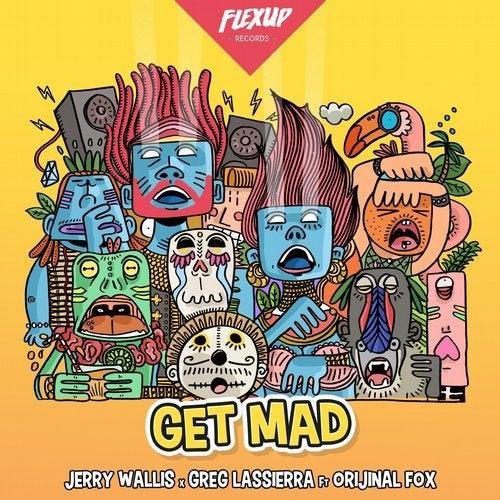 Get Mad feat. Orijinal Fox