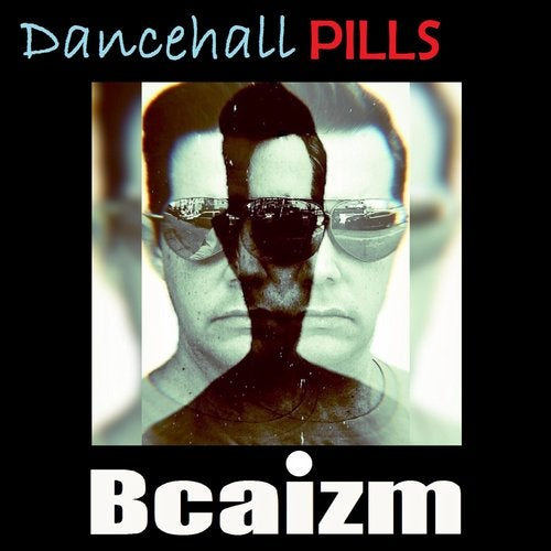 Dancehall Pills