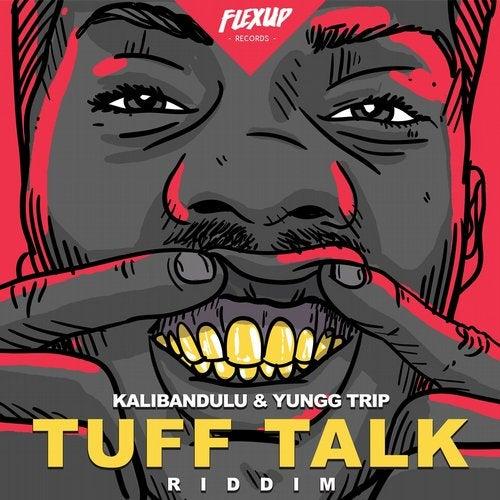 Tuff Talk Riddim