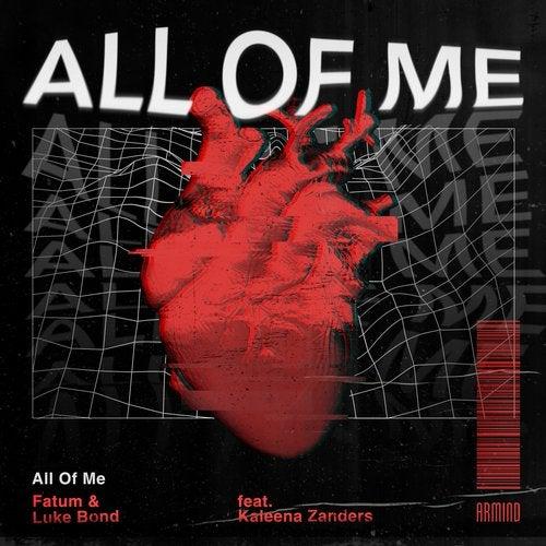 All Of Me feat. Kaleena Zanders