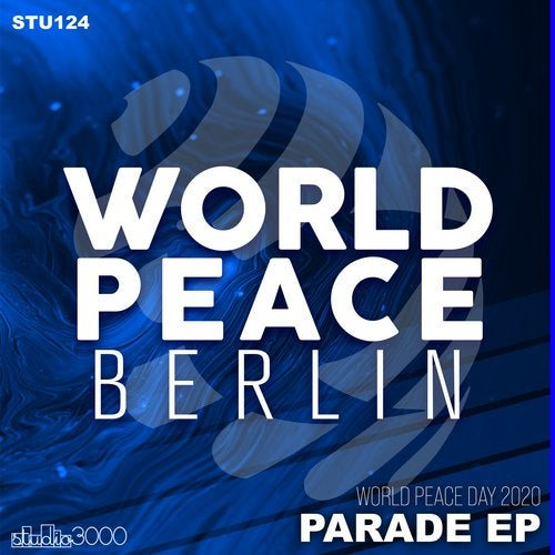 World Peace Day 2020 - Parade EP