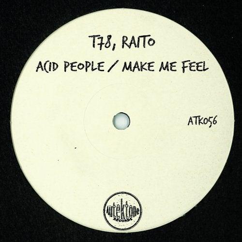 Acid People / Make Me Feel