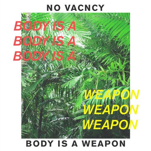 Body Is a Weapon
