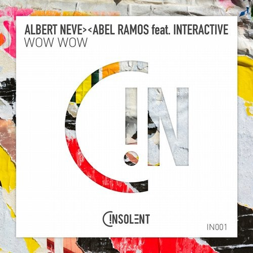 Albert Neve & Abel Ramos ft. Interactive - Wow Wow (Radio Edit)
