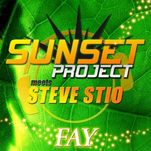 Sunset Project meets Steve Stio - Fay