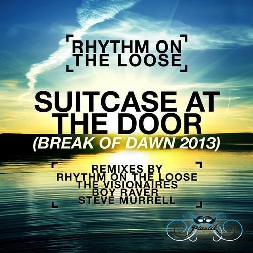 Suitcase At The Door (Break of Dawn 2013)