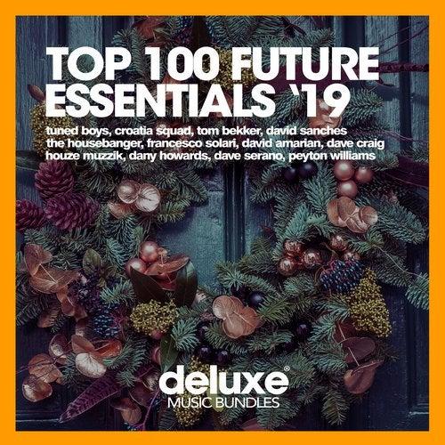Top 100 Future Essentials '19 (Part 2)