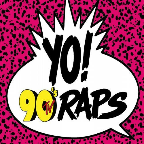 Yo! 90's TV Raps (Hip Hop & Gangsta Rap Made Me Do It!)