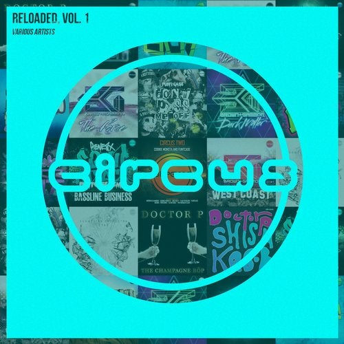 VA - Circus Reloaded, Vol. 1 [CIRCLP004]