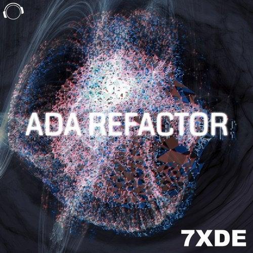 7XDE - ADA Refactor