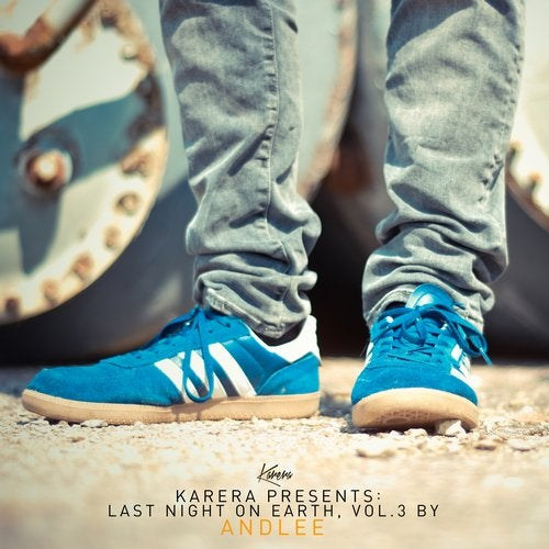 Karera Pres. Last Night on Earth, Vol. 3 (Compiled by Andlee)