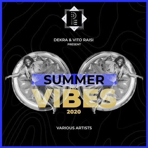 DEKRA & VITO RAISI Presents SUMMER VIBES