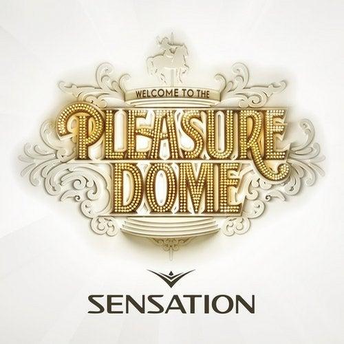 Sensation Welcome to the Pleasuredome