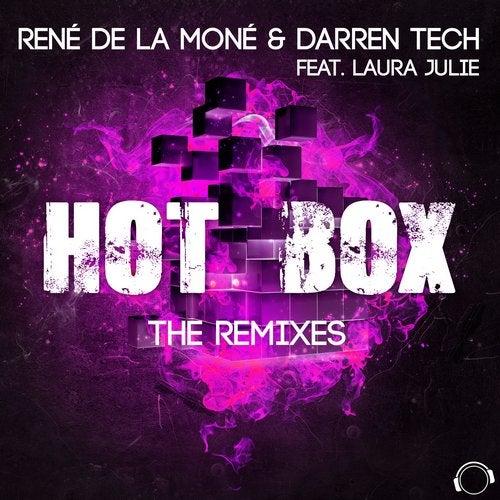 René de la Moné & Darren Tech feat. Laura Julie-Hot Box (The Remixes)