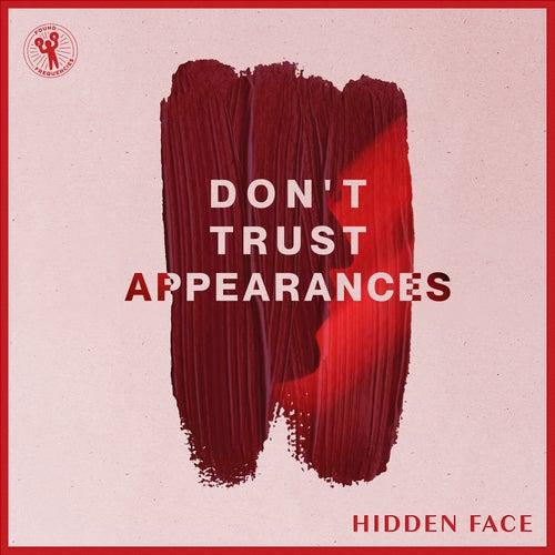 Don't Trust Appearances