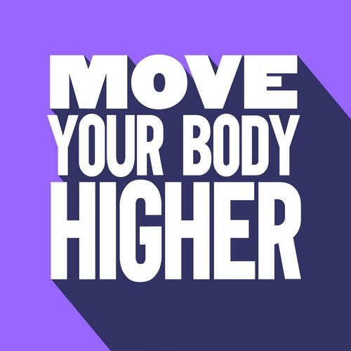 Move Your Body (Elevation)