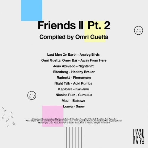 Friends II Pt. 2 - Compiled By Omri Guetta