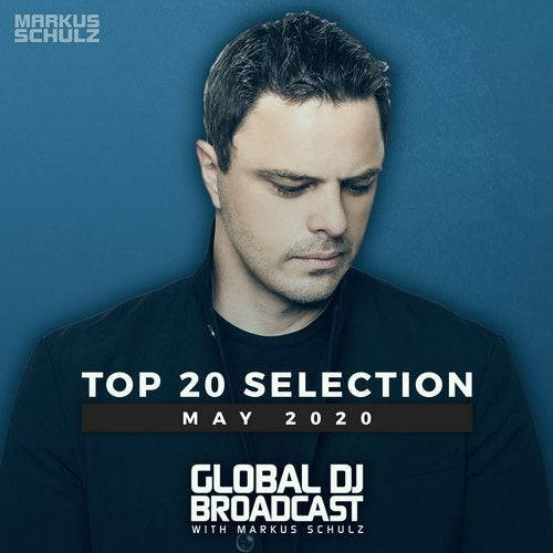 Global DJ Broadcast - Top 20 May 2020