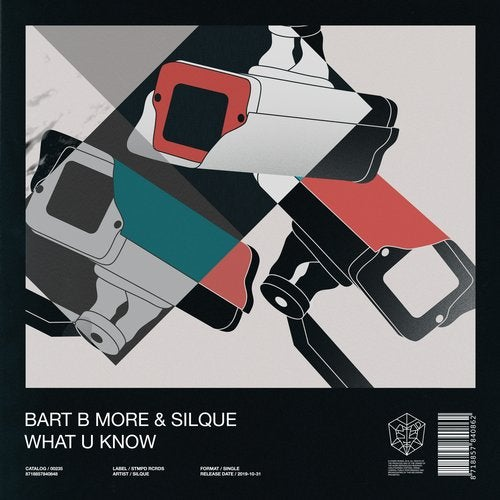 Bart B More & Silque - What U Know (Extended Mix) [2019]