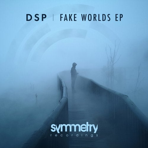 DSP - Fake Worlds EP (SYMM033)