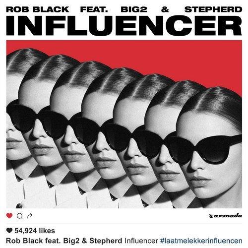 Influencer feat. Big2 feat. Stepherd