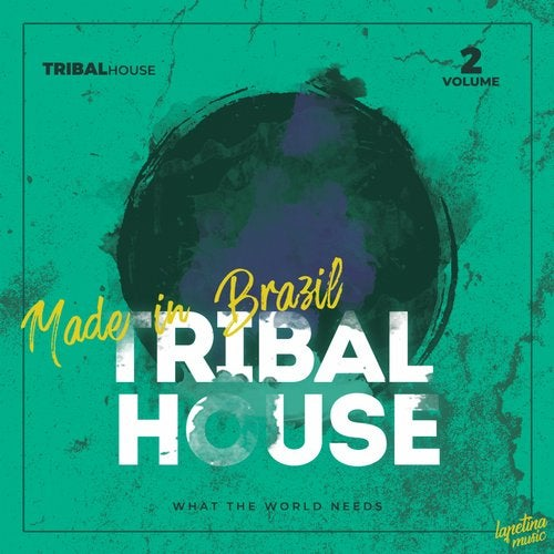 Tribal House Made In Brazil, Vol.2