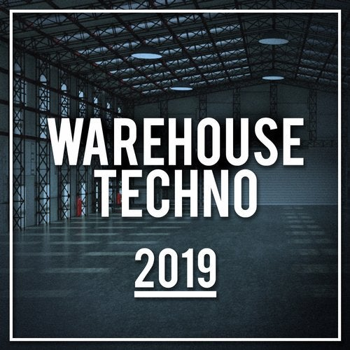 Warehouse Techno 2019
