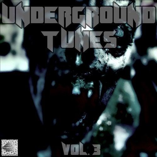 Underground Tunes, Vol. 3 (Darktechno Compilation)