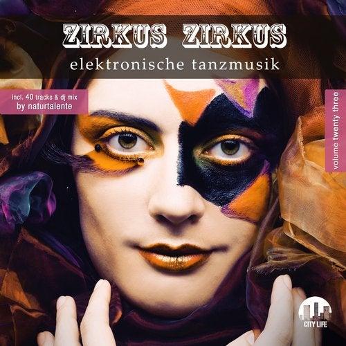 Zirkus Zirkus, Vol. 23 - Elektronische Tanzmusik