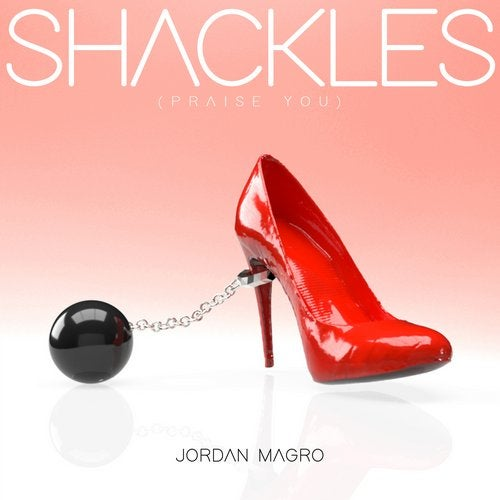 Shackles (Praise You)