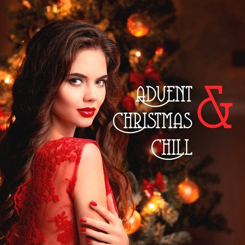 release advent christmas chill - Christmas Chill