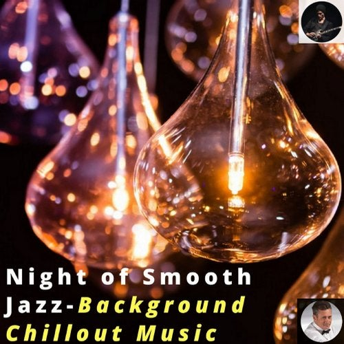 Night Of Smooth Jazz - Background Chillout Music from Digilio