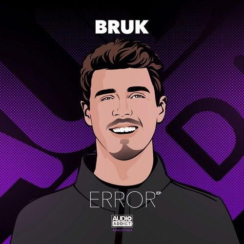 Bruk - Error EP [ADDICT083]
