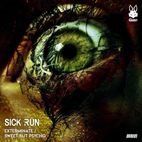 Sick Run - Exterminate Sweet / But Psycho (BRR005)