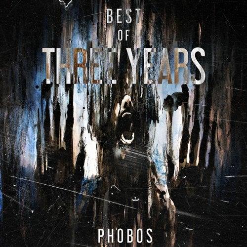 Best Of Phobos Three Years