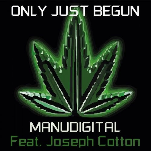 Only Just Begun feat. Joseph Cotton