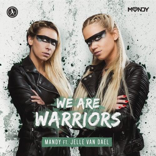 We Are Warriors feat. Jelle Van Dael