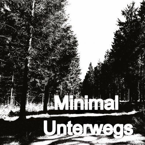 Minimal Unterwegs (Tracks For Walking)